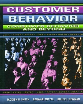 Customer Behavior Consumer Behavior and Beyond
