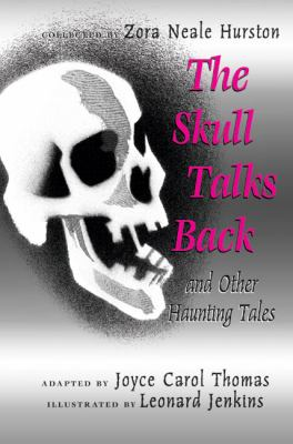 Skull Talks Back and Other Haunted Tales