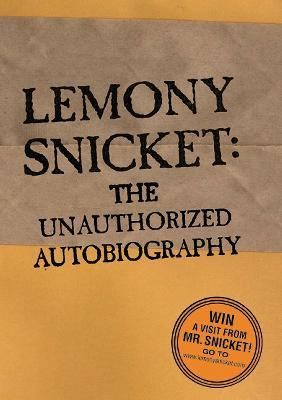 Lemony Snicket: The Unauthorized Autobiography - Lemony Snicket - Library Binding