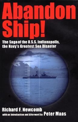 Abandon Ship!: The Saga of The U.S.S.Indianapolis, the Navy's Greatest Sea Disaster