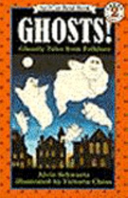 Ghosts!: Ghostly Tales from Folklore (I Can Read Book Series: Level 2) - Alvin Schwartz