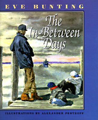 The In-between Days - Eve Bunting - Hardcover