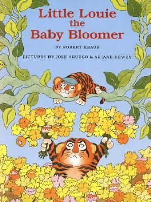 Little Louie the Baby Bloomer - Robert Kraus - Hardcover - 1 ED