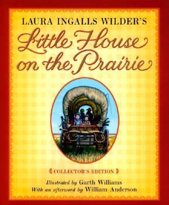 Little House on the Prairie (Little House on the Prairie Series) - Laura Ingalls Wilder - Hardcover - Collector's Edition