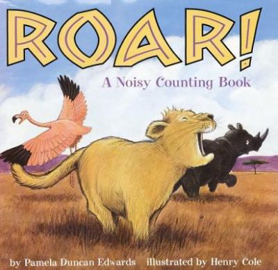 Roar? A Noisy Counting Book