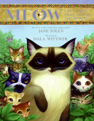 Meow Cat Stories from Around the World