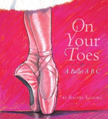 On Your Toes A Ballet ABC