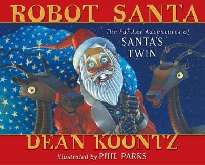 Robot Santa The Further Adventures of Santa's Twin