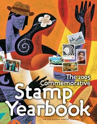 The 2005 Commemorative Stamp Yearbook - United States Postal Service - Hardcover