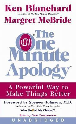 One Minute Apology A Powerful Way to Make Things Better