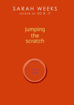Jumping the Scratch A Novel