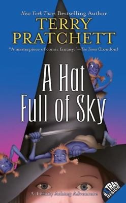 Hat Full of Sky The Continuing Adventures of Tiffany Aching and the Wee Free Men