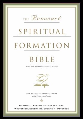 Renovare Spiritual Formation Bible New Revised Standard Version, With Deuterocanonical Books