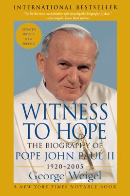 Witness to Hope The Biography of Pope John Paul II