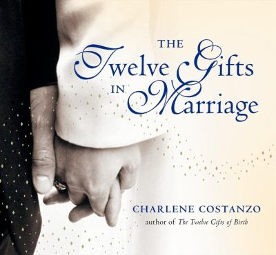 Twelve Gifts in Marriage