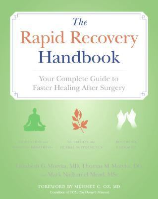 Rapid Recovery Handbook Your Complete Guide to Faster Healing After Surgery