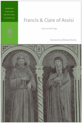 Francis & Clare of Assisi Selected Works