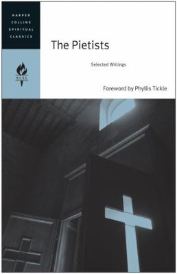 Pietists Selected Writings