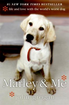 Marley & Me Life And Love With the World's Worst Dog