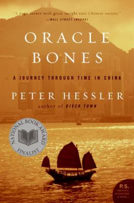 Oracle Bones A Journey Through Time in China