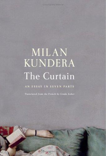 an analysis of art perception in the curtain by milan kundera The franco-czech novelist and critic milan kundera was born in brno and has lived in france, his second homeland, since 1975 he is the author of the novels the joke, farewell waltz, life is elsewhere, the book of laughter and forgetting, the unbearable lightness of being, and immortality, and the short-story collection laughable loves—all originally written in czech.