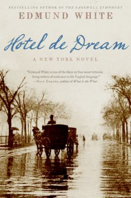 Hotel de Dream: A New York Novel