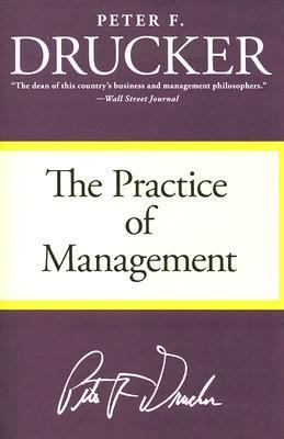 Practice of Management - Drucker, Peter F. pdf epub