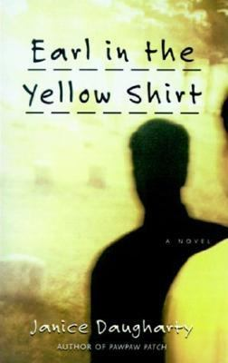 Earl in the Yellow Shirt A Novel