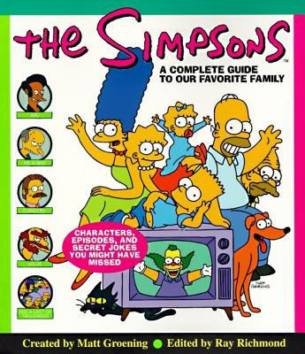 Simpsons A Complete Guide to Our Favorite Family