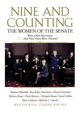 Nine and Counting The Women of the Senate