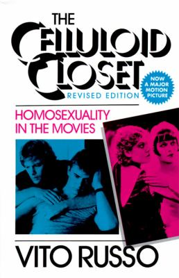 Celluloid Closet Homosexuality in the Movies