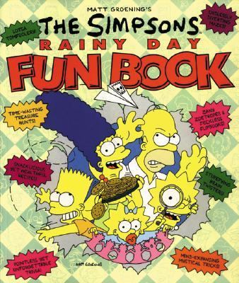 Matt Groening's the Simpsons Rainy Day Fun Book
