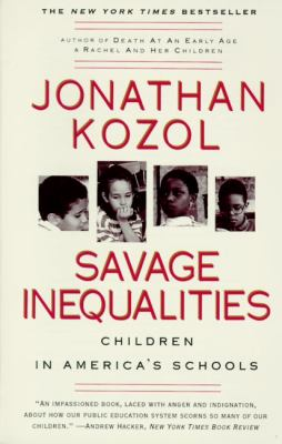 Savage Inequalities Children in America's Schools