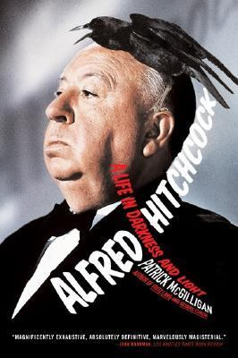 Alfred Hitchcock A Life in Darkness and Light