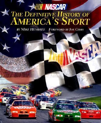 NASCAR: The Definitive History of America's Sport