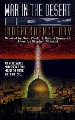 Independence Day: War in Desert, Vol. 3 - Stephen Molstad - Mass Market Paperback