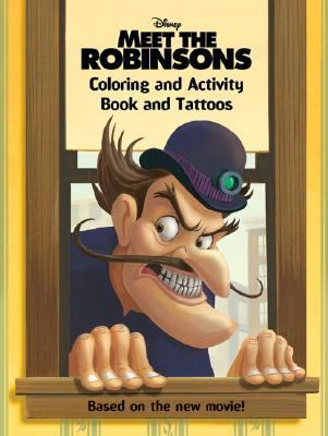 Meet the Robinsons Coloring and Activity Book and Tattoos