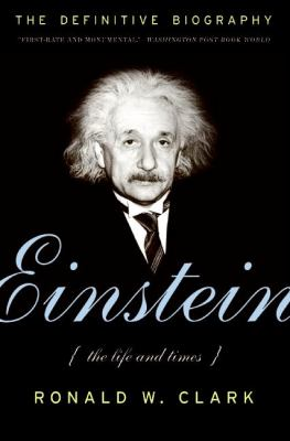 Einstein The Life and Times