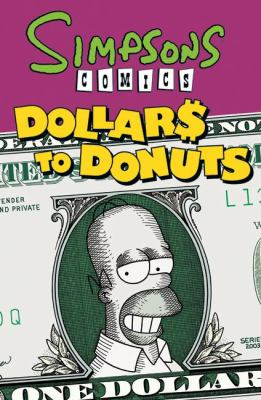 Simpsons Comics Dollars to Donuts