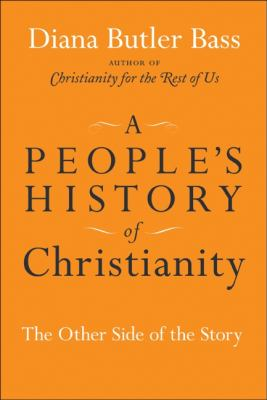 People's History of Christianity: The Other Side of the Story