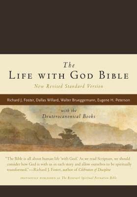 The Life with God Bible: With the Deuterocanonical Books
