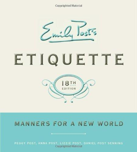 Emily Post's Etiquette, 18th Edition (Emily Post's Etiquette)