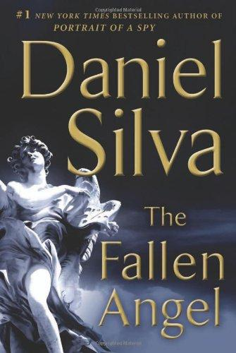 The Fallen Angel: A Novel (Gabriel Allon)