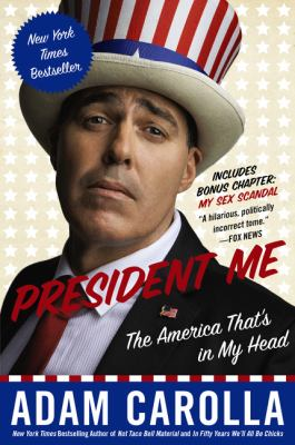 President Me : The America That's in My Head