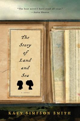 Story of Land and Sea : A Novel