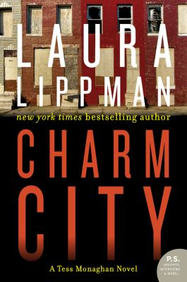 Charm City : A Tess Monaghan Novel