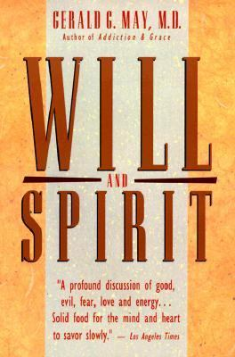 Will and Spirit A Contemplative Psychology