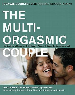 Multi-Orgasmic Couple Sexual Secrets Every Couple Should Know