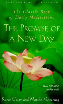 Promise of a New Day A Book of Daily Meditations