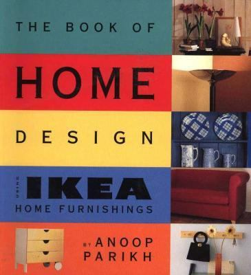 Ikea Book of Home Design: Using Ikea Home Furnishings